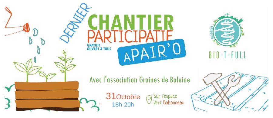 Chantier participatif 31 oct dernier